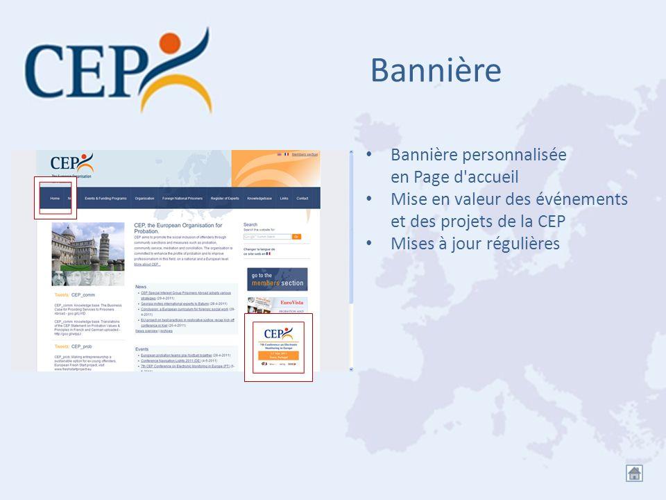 Bannière Bannière personnalisée en Page d'accueil Mise en valeur des événements et des projets de la CEP Mises à jour régulières
