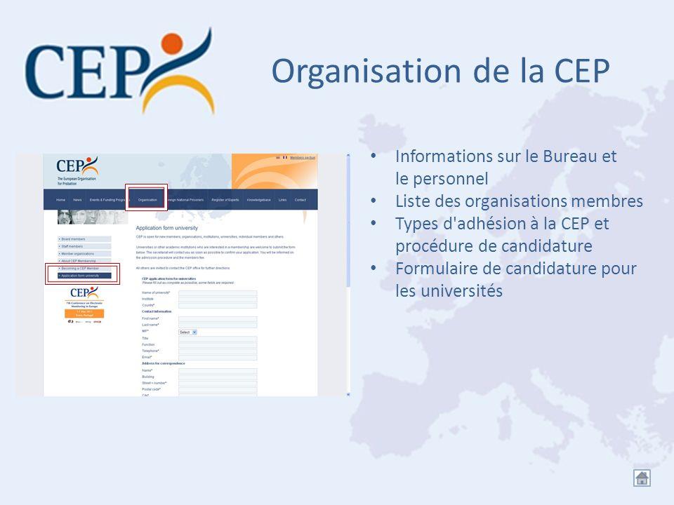 Organisation de la CEP Informations sur le Bureau et le personnel Liste des organisations membres Types d'adhésion à la CEP et procédure de candidatur