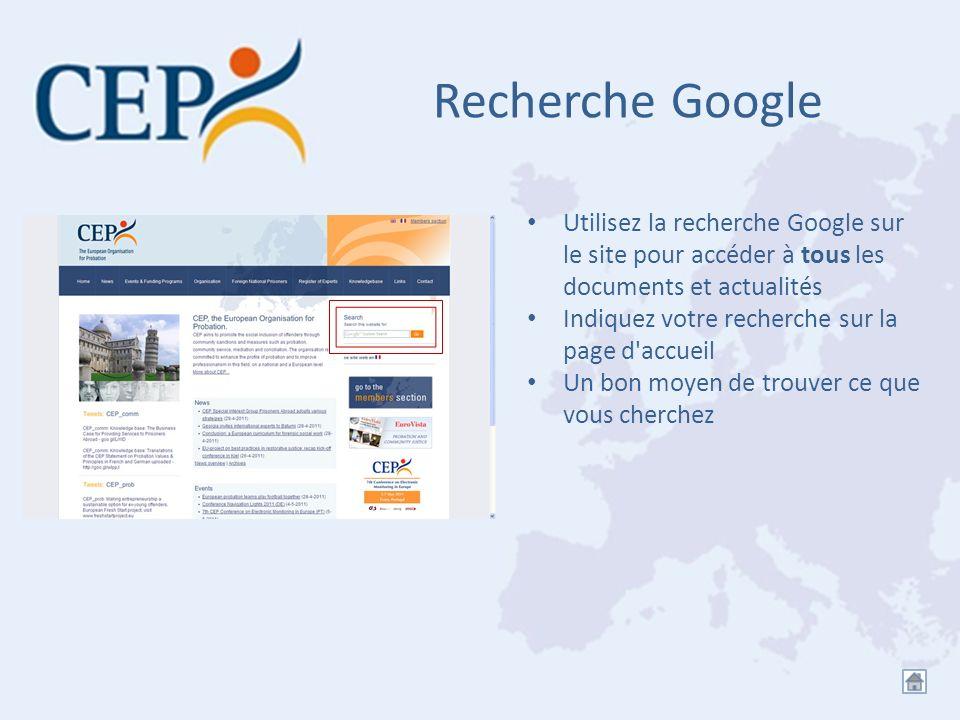 Recherche Google Utilisez la recherche Google sur le site pour accéder à tous les documents et actualités Indiquez votre recherche sur la page d'accue