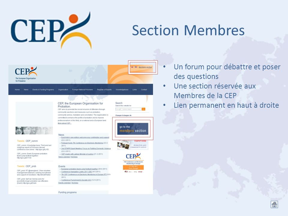 Section Membres Un forum pour débattre et poser des questions Une section réservée aux Membres de la CEP Lien permanent en haut à droite