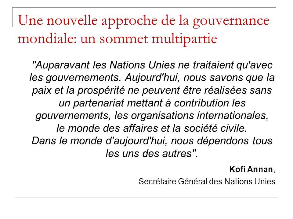 Une nouvelle approche de la gouvernance mondiale: un sommet multipartie