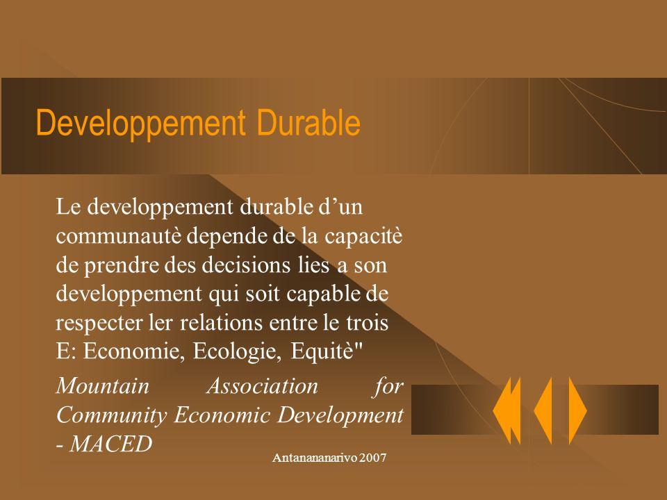Antanananarivo 2007 Developpement durable cest le processus de construction des structures productives equitable et participatives qui soit gerè et controlè par les communautè locales Interfaith Center on Corporate Responsability Developpement Durable