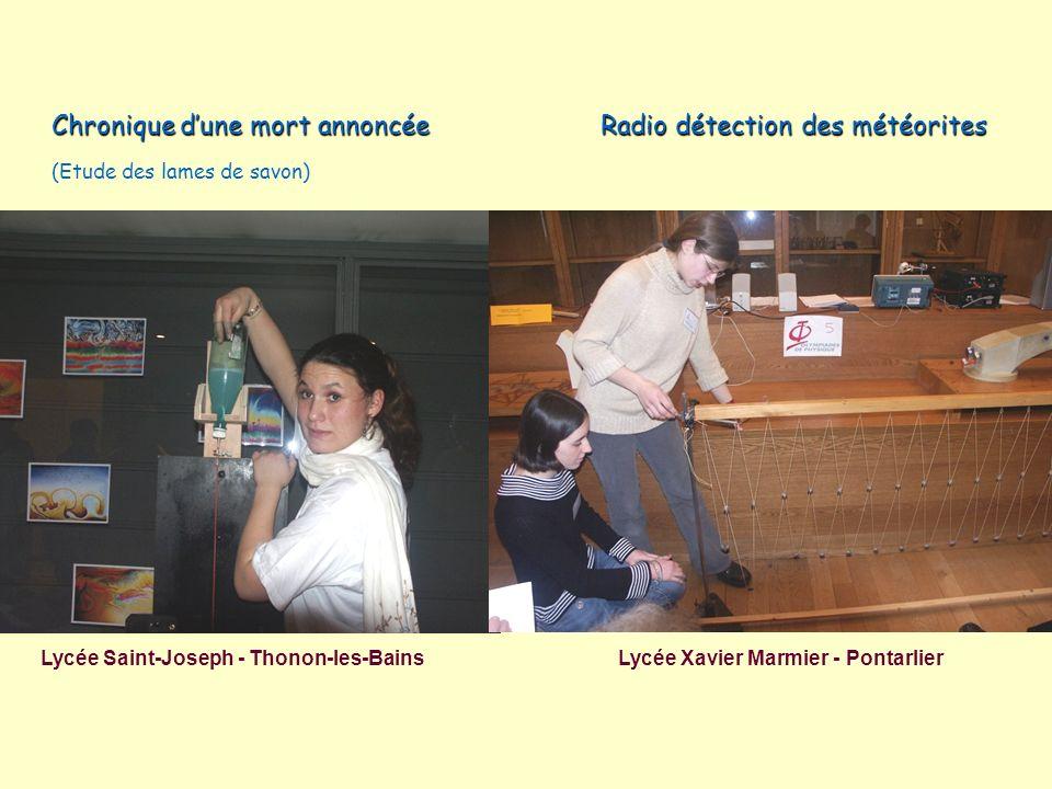Chronique dune mort annoncée Radio détection des météorites Chronique dune mort annoncée Radio détection des météorites (Etude des lames de savon) Lyc