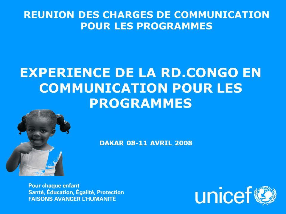 UNICEFProgramme de Coopération RDC-UNICEF Quelques Faits & Chiffres 18 % seulement des mères appliquent lAME 15 % de parents nont pas complété le calendrier vaccinal de leurs enfants en 2007 21% de jeunes de 15 à 24 ans utilisent systématiquement le préservatif lors des rapports sexuels 65 % de femmes enceintes se font dépister au VIH 6 % denfants >5ans dorment sous MII 7 % de femmes enceintes dorment sous MII