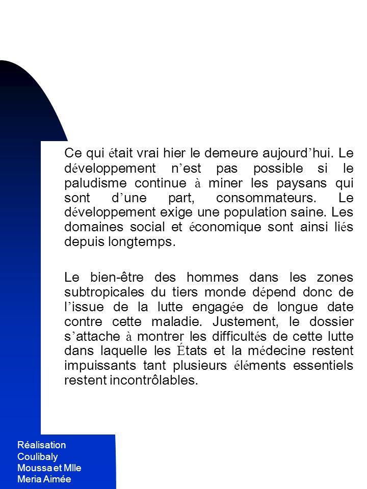 Réalisation Coulibaly Moussa et Mlle Meria Aimée 7 Est-ce à dire qu il faut baisser les bras .
