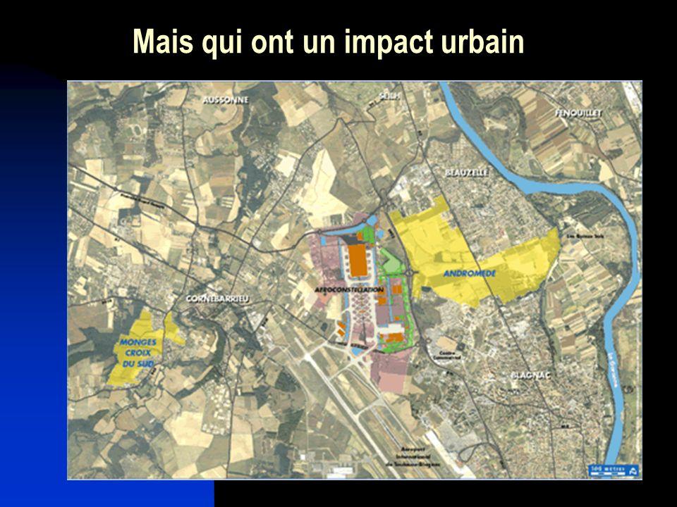 Mais qui ont un impact urbain