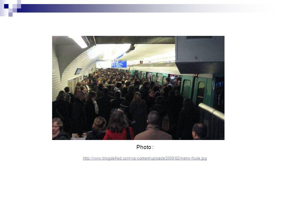 Photo : http://www.blogdefred.com/wp-content/uploads/2009/02/metro-foule.jpg
