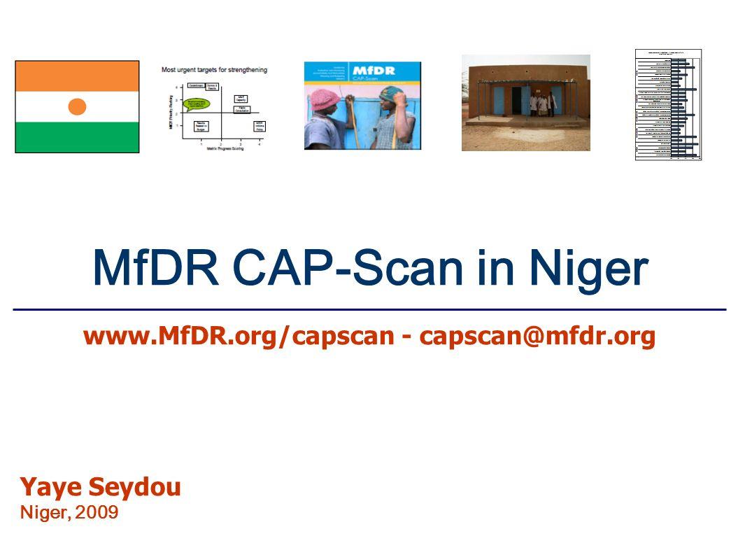 MfDR CAP-Scan in Niger www.MfDR.org/capscan - capscan@mfdr.org Yaye Seydou Niger, 2009