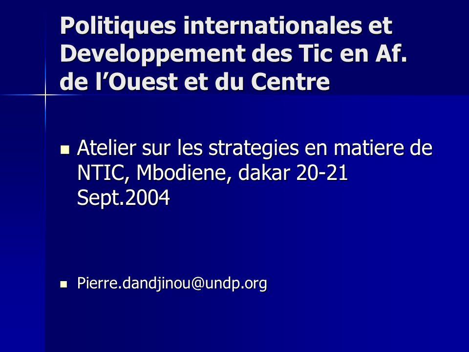 Politiques internationales et Developpement des Tic en Af.