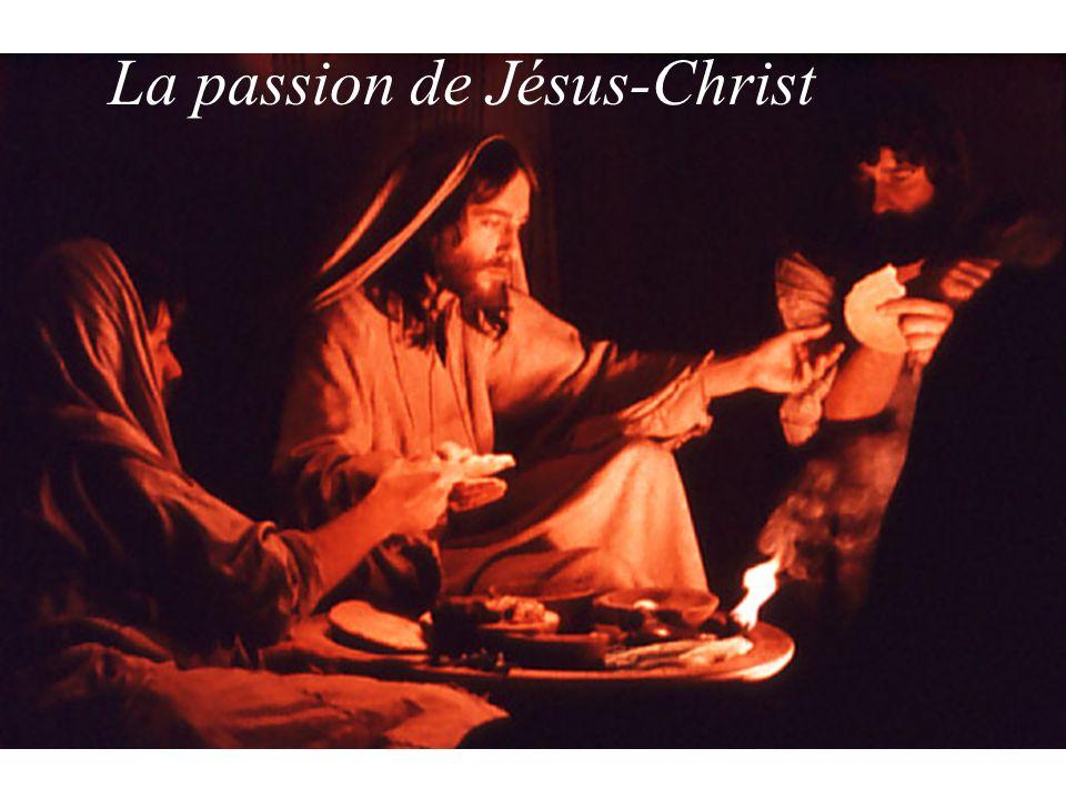 La passion de Jésus-Christ