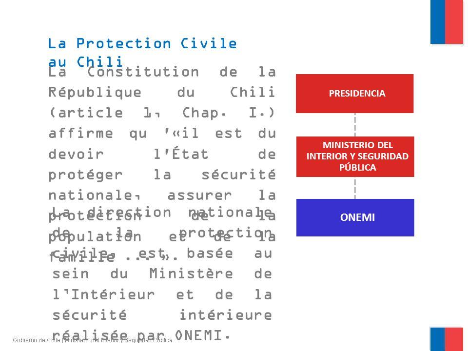 La Constitution de la République du Chili (article 1, Chap. I.) affirme qu '«il est du devoir l'État de protéger la sécurité nationale, assurer la pro