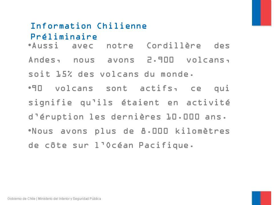 Chili est le pays le plus sismique du monde Information Chilienne Préliminaire