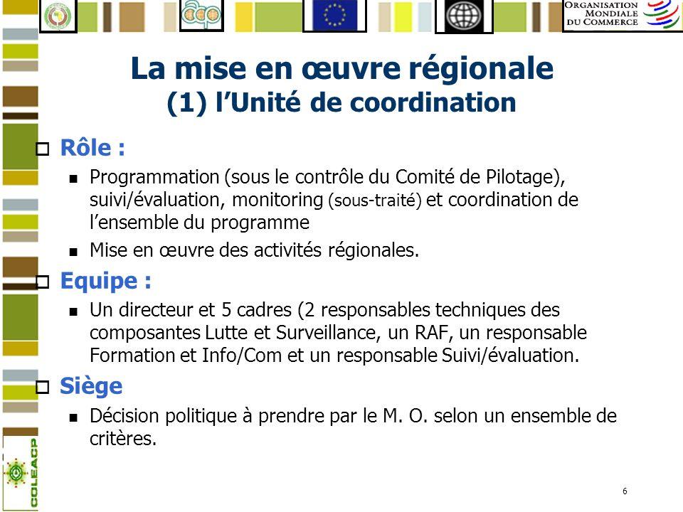 7 La mise en œuvre régionale (2) les comités régionaux o Le Comité de coordination régionale : n Composé de lUEMOA et de la CEDEAO n Coordination entre le programme et les politiques des deux institutions régionales n Harmonisation des politiques de lutte contre la MdF entre les deux institutions.