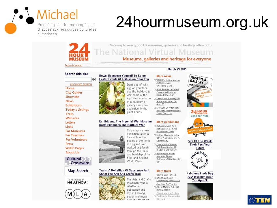 24hourmuseum.org.uk Première plate-forme européenne d accès aux ressources culturelles numérisées