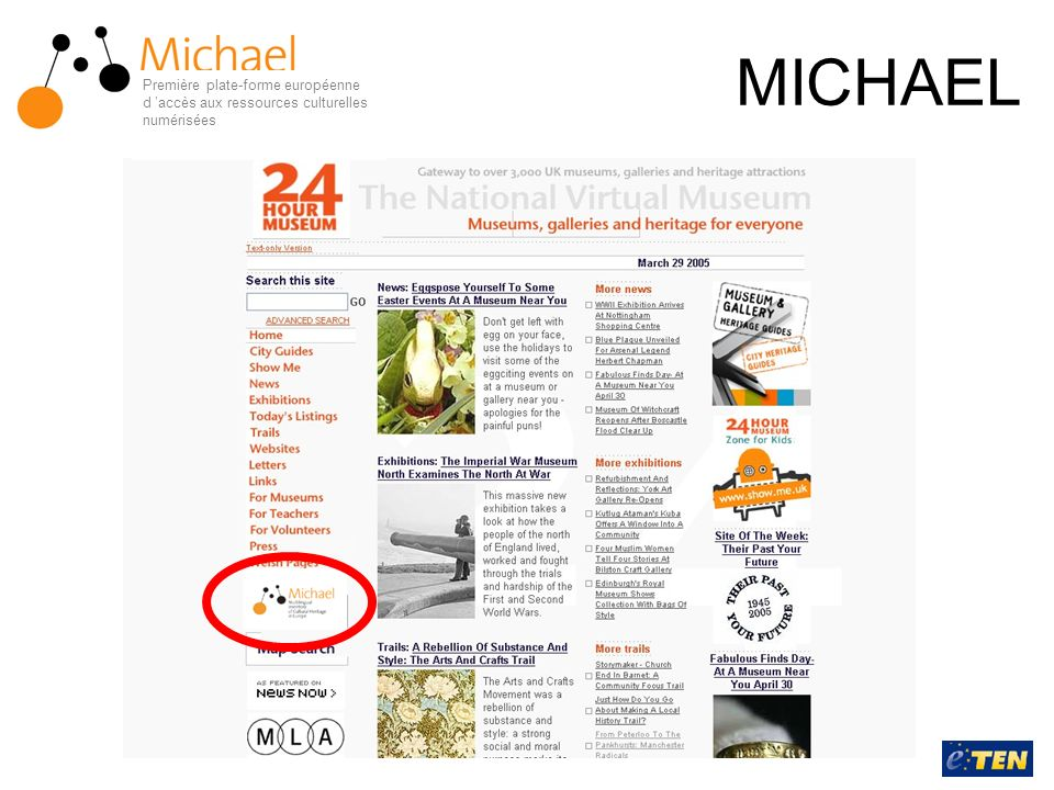 MICHAEL Première plate-forme européenne d accès aux ressources culturelles numérisées