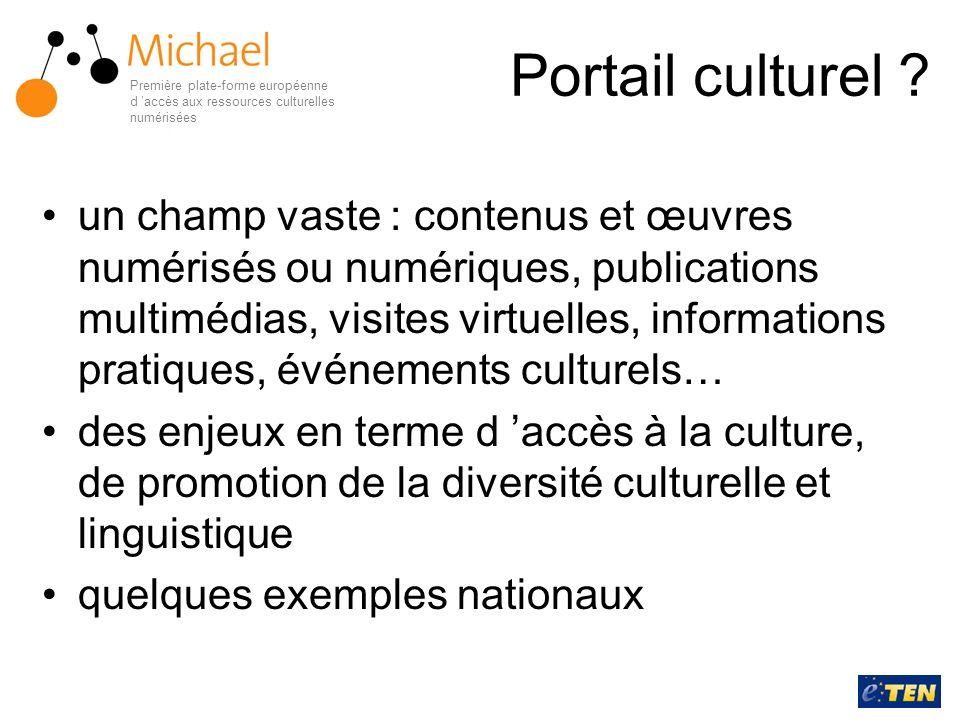 Portail culturel ? un champ vaste : contenus et œuvres numérisés ou numériques, publications multimédias, visites virtuelles, informations pratiques,