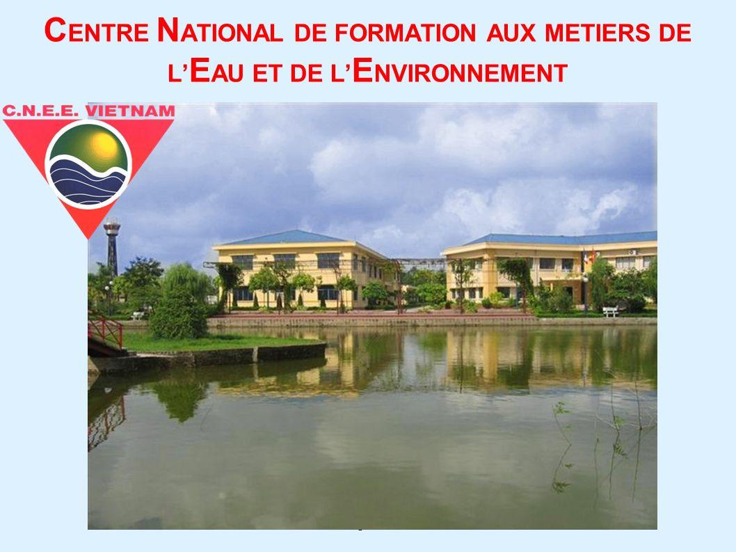 1 C ENTRE N ATIONAL DE FORMATION AUX METIERS DE L E AU ET DE L E NVIRONNEMENT