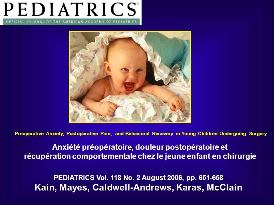 Le programme ADVANCE : Résultats Conséquences Périopératoires Contrôle Parents présents ADVANCEMidazolamp SSPI n=99n=94n=96n=98 Signes cliniques au réveil (% ) 24%16%10%21%0.04 Analgésie (mcg/kg) 1.4±20.8±10.4±11.2± 20.02 Temps avant la sortie (min) 120±48122±44108±46129±440.04 Groupe dans létude