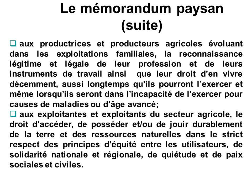 Le mémorandum paysan (suite) aux productrices et producteurs agricoles évoluant dans les exploitations familiales, la reconnaissance légitime et légal