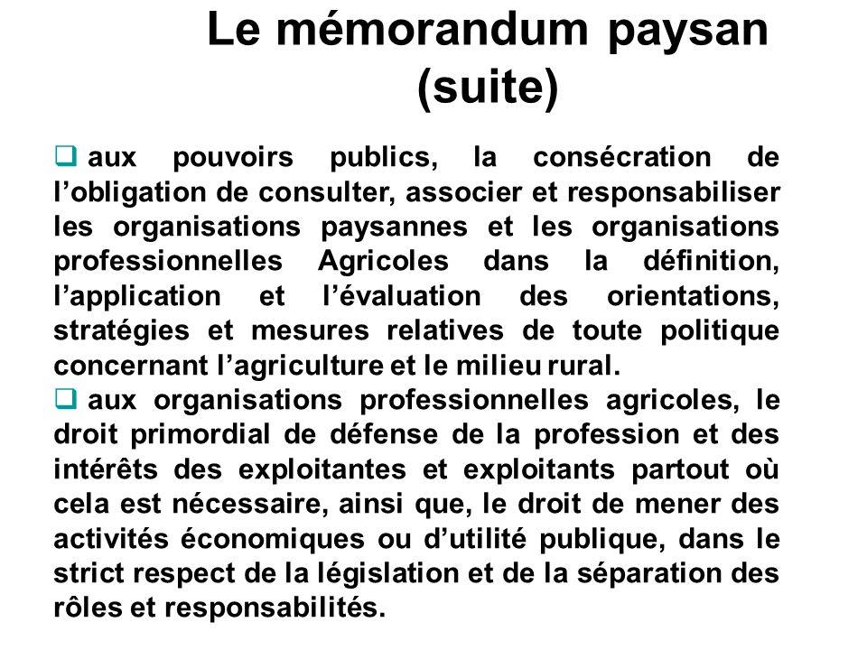 Le mémorandum paysan (suite) aux pouvoirs publics, la consécration de lobligation de consulter, associer et responsabiliser les organisations paysanne