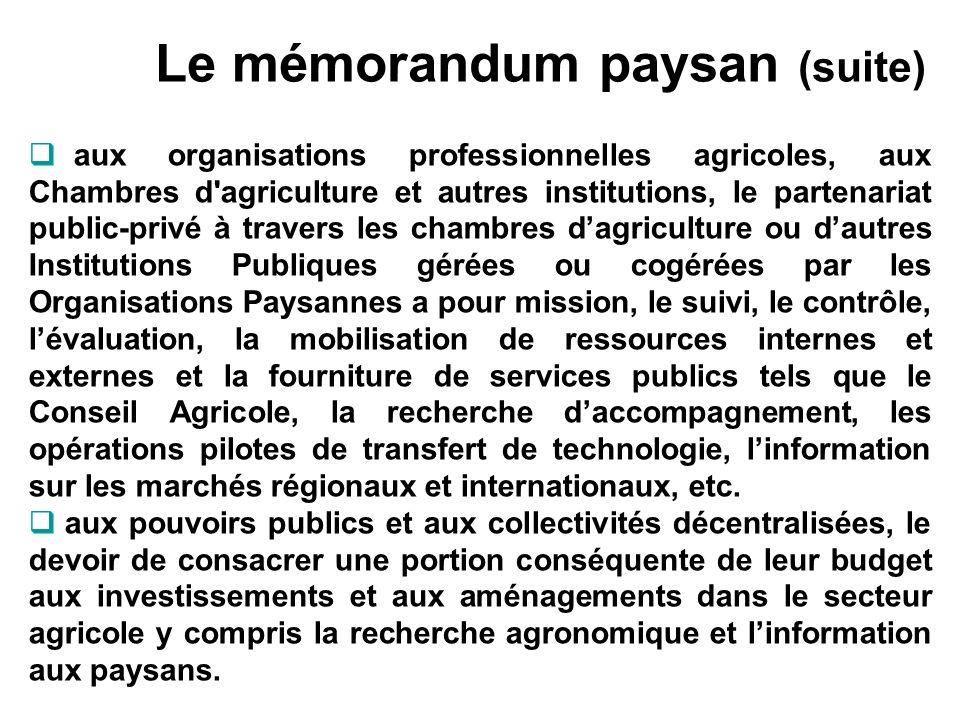 Le mémorandum paysan (suite) aux organisations professionnelles agricoles, aux Chambres d'agriculture et autres institutions, le partenariat public-pr