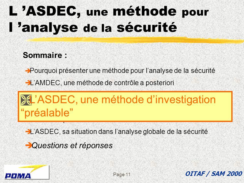 Page 10 Conclusion sur l AMDEC Mal adaptée pour l analyse sécuritaire des interventions de montage et d entretien OITAF / SAM 2000