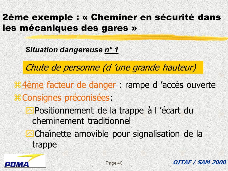 Page 39 z3ème facteur de danger : platelage non délimité (en extérieur de gare) zConsigne préconisée : Mise en place de garde- corps autour de la plat