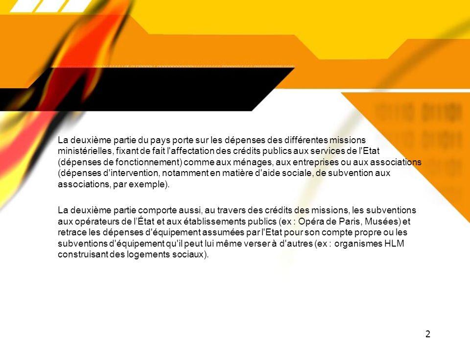 22 SECONDE PARTIE : LES OUVERTURES DE CRÉDITS Écologie 7,64 Mds Euros orientation : réduction Territoires, logement et ville 7,77 Mds Euros orientation : réduction Engagements financiers de lEtat (hors dette) 1,11 Md Euros orientation : réduction Enseignement scolaire45,7 Mds Euros orientation : légère hausse Finances publiques 8,91 Mds Euros orientation : réduction Immigration 0,67 Md Euros orientation : réduction Justice 6,2 Mds Euros orientation : légère hausse Médias 1,22 Mds Euros orientation : réduction Outre Mer 1,99 Mds Euros orientation : légère hausse Crédits par mission ministérielle