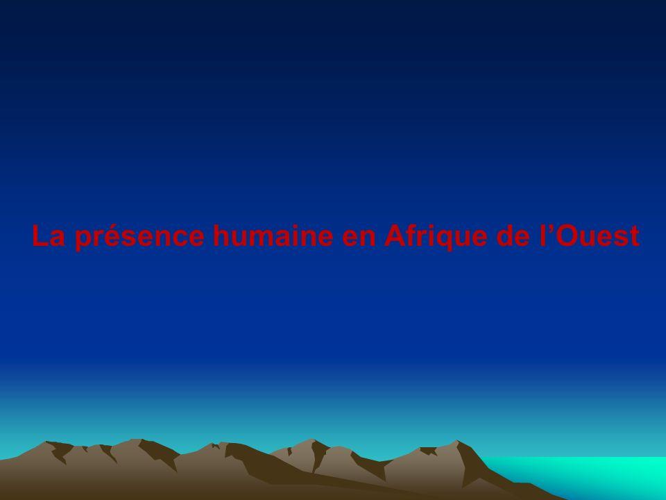 La présence humaine en Afrique de lOuest