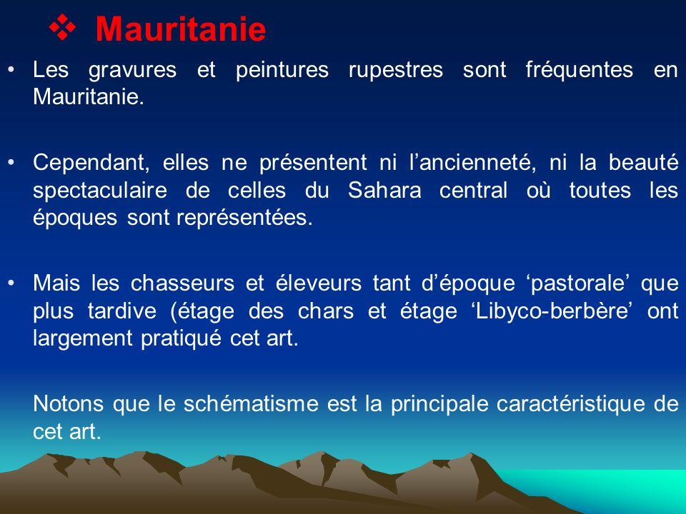 Mauritanie Les gravures et peintures rupestres sont fréquentes en Mauritanie. Cependant, elles ne présentent ni lancienneté, ni la beauté spectaculair