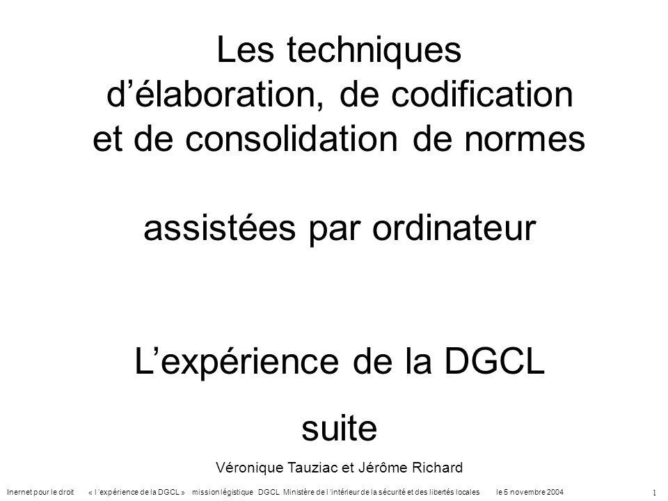 Inernet pour le droit « l expérience de la DGCL » mission légistique DGCL Ministère de l intérieur de la sécurité et des libertés locales le 5 novembr