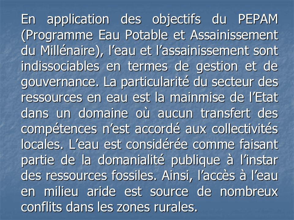 En application des objectifs du PEPAM (Programme Eau Potable et Assainissement du Millénaire), leau et lassainissement sont indissociables en termes d