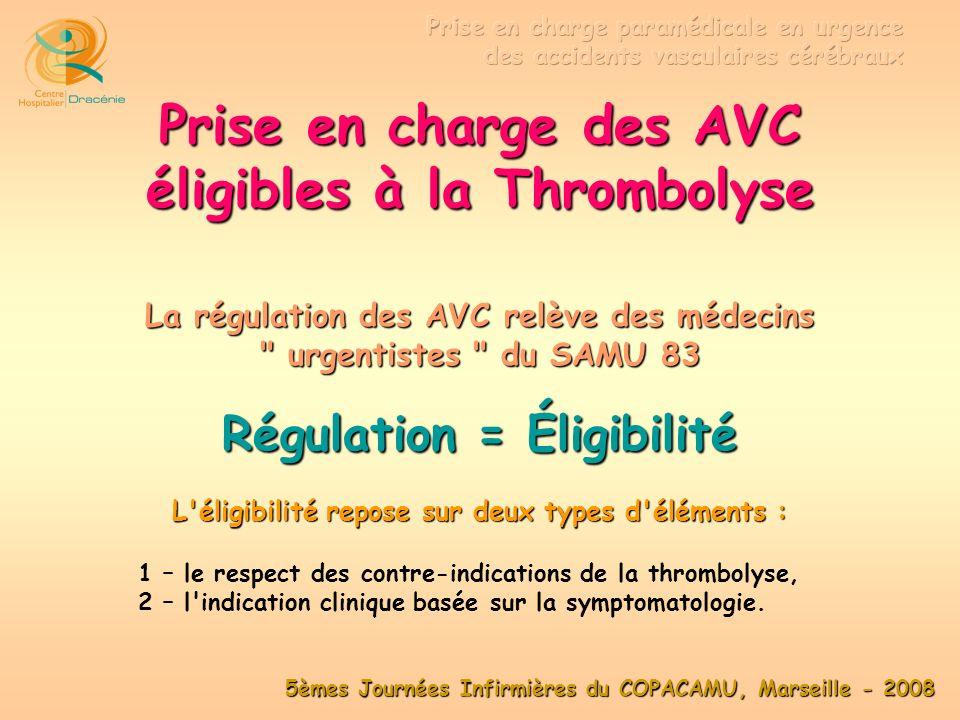 5èmes Journées Infirmières du COPACAMU, Marseille - 2008 Régulation SAMU 83
