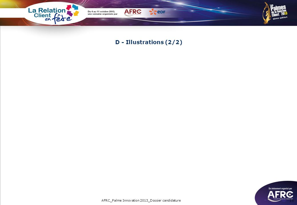 15 D - Illustrations (2/2) AFRC_Palme Innovation 2013_Dossier candidature