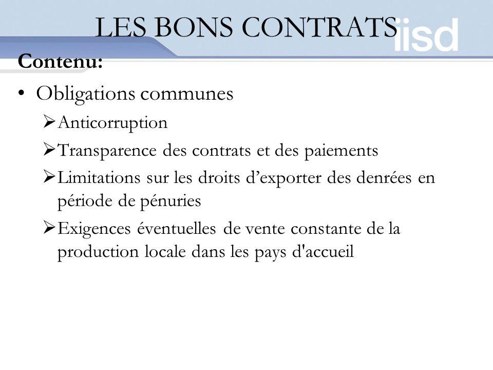 LES BONS CONTRATS Contenu: Obligations communes Anticorruption Transparence des contrats et des paiements Limitations sur les droits dexporter des den