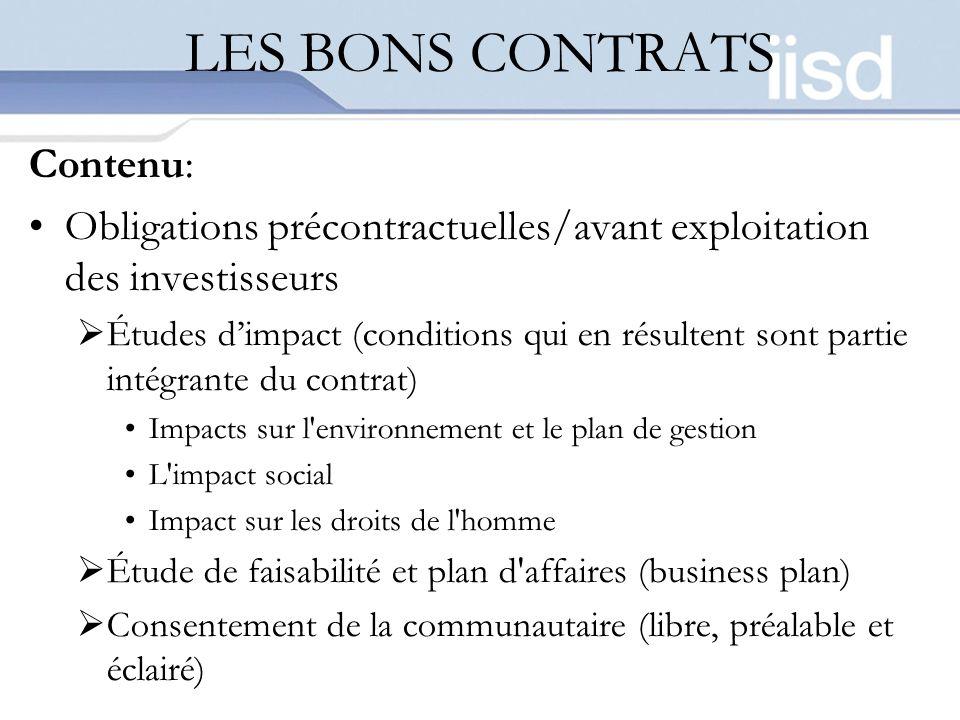 LES BONS CONTRATS Contenu: Obligations précontractuelles/avant exploitation des investisseurs Études dimpact (conditions qui en résultent sont partie