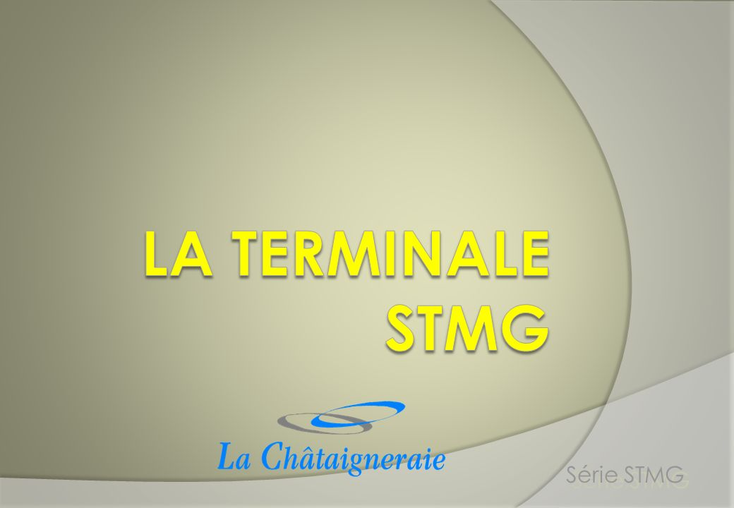 Trois sections de terminale STMG Série STMG