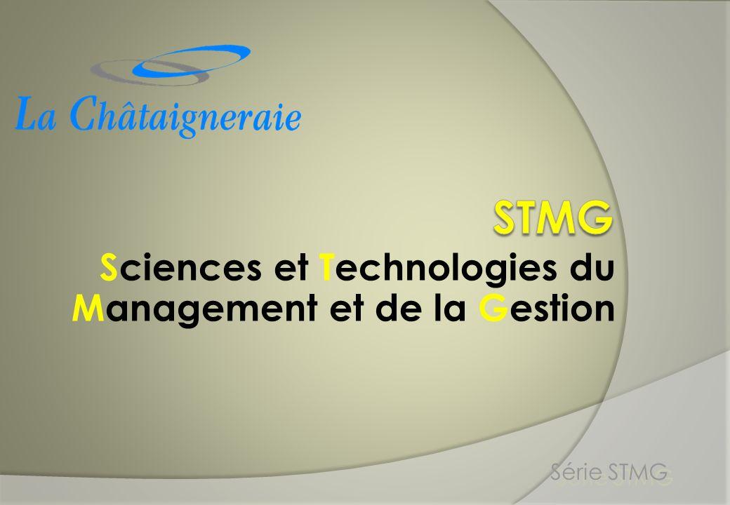Sciences et Technologies du Management et de la Gestion Série STMG