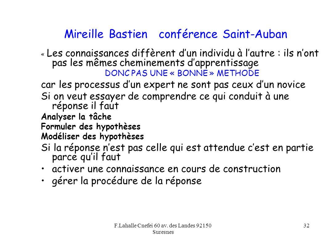 F.Lahalle Cnefei 60 av. des Landes 92150 Suresnes 32 Mireille Bastien conférence Saint-Auban « Les connaissances diffèrent dun individu à lautre : ils