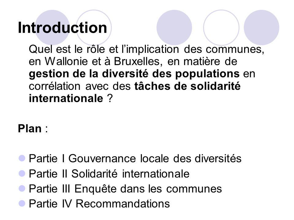 Introduction Quel est le rôle et limplication des communes, en Wallonie et à Bruxelles, en matière de gestion de la diversité des populations en corré