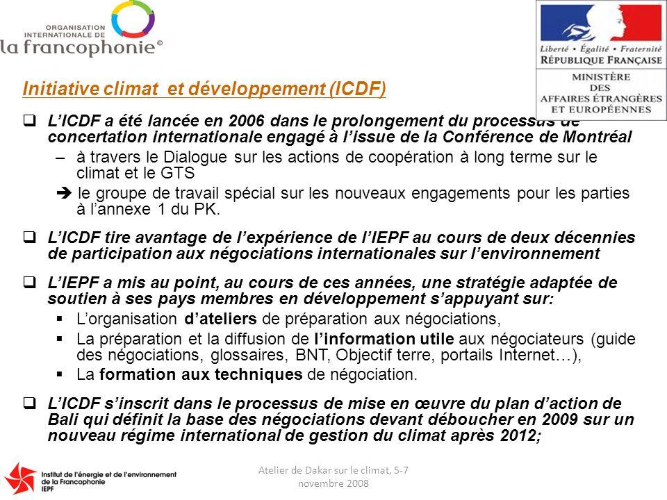 Le calendrier du projet ICDF Lancement : juillet 2008 –À travers un accord entre 3 premiers financeurs : IEPF, Ministère des affaires étrangères et lAdeme.