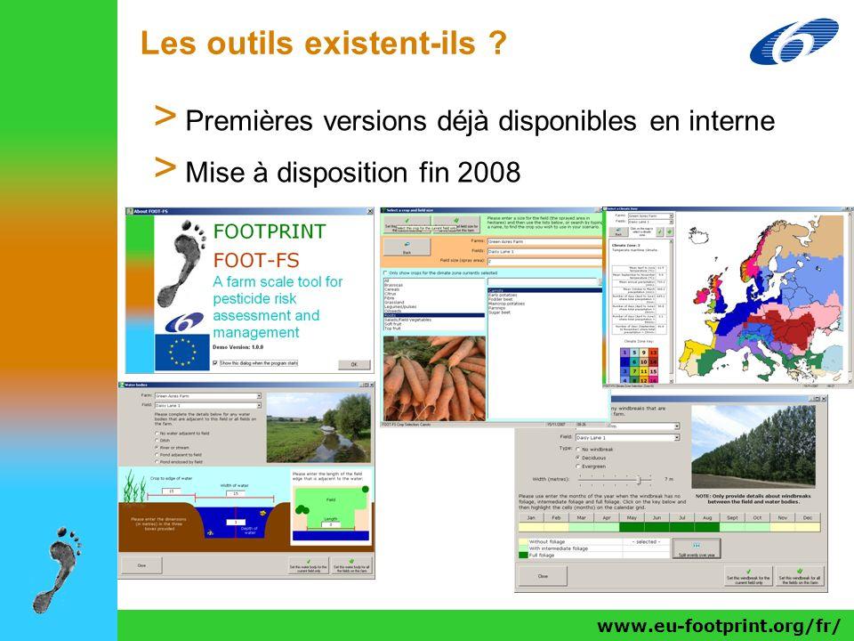 www.eu-footprint.org/fr/ Les outils existent-ils ? > Premières versions déjà disponibles en interne > Mise à disposition fin 2008