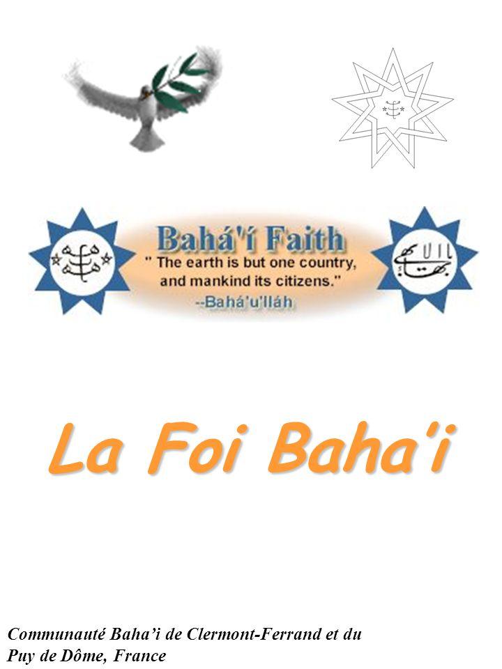 La Foi Bahai Communauté Bahai de Clermont-Ferrand et du Puy de Dôme, France