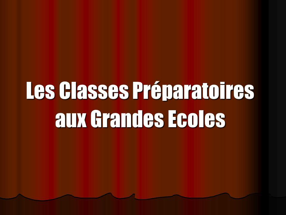 Les Classes Préparatoires aux Grandes Ecoles