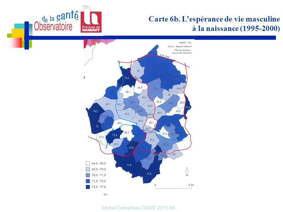 Michel Demarteau ORSIF 23/11/09 Carte 6b. Lespérance de vie masculine à la naissance (1995-2000)