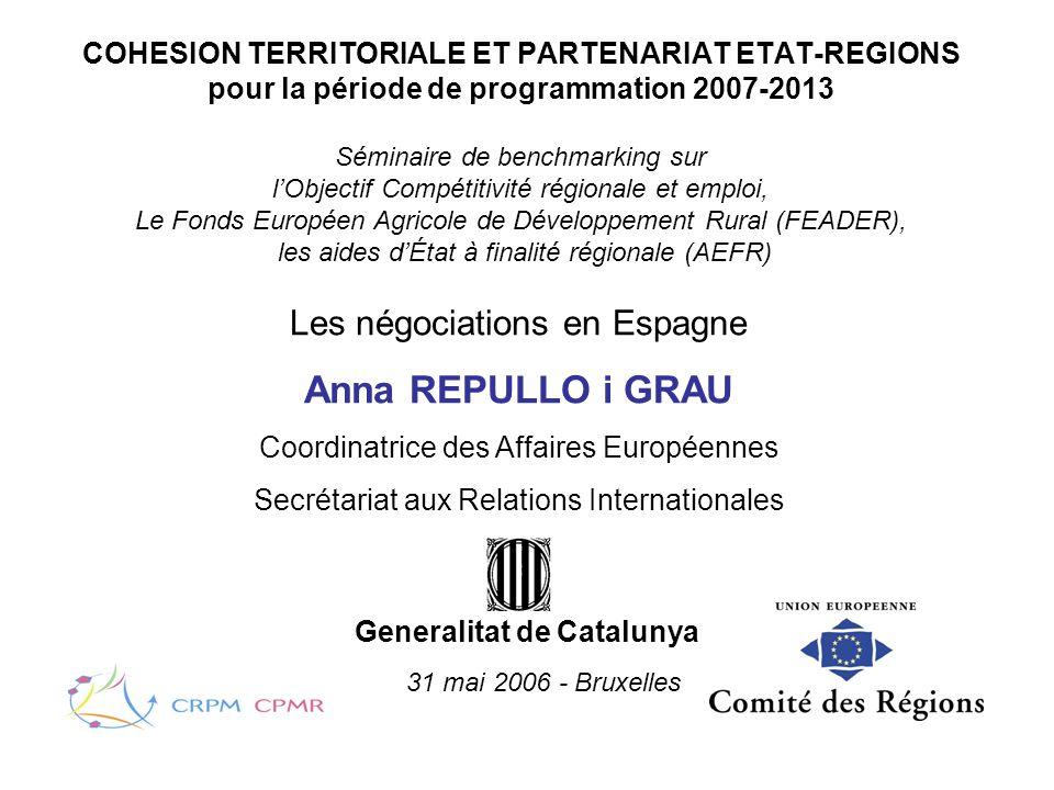 COHESION TERRITORIALE ET PARTENARIAT ETAT-REGIONS pour la période de programmation 2007-2013 Séminaire de benchmarking sur lObjectif Compétitivité rég