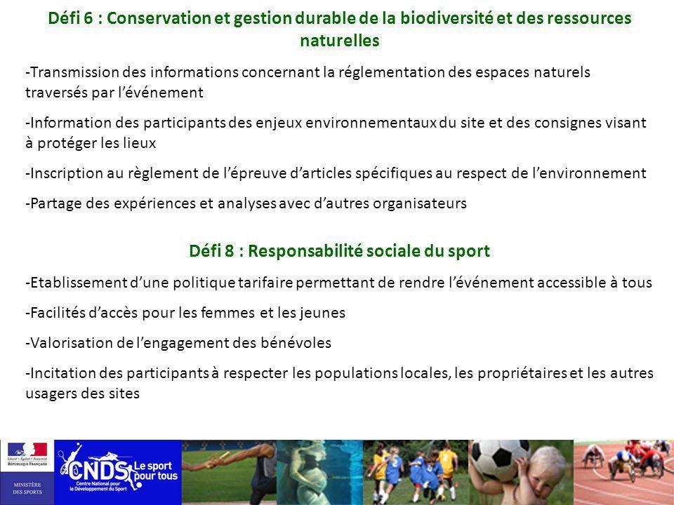 Défi 6 : Conservation et gestion durable de la biodiversité et des ressources naturelles -Transmission des informations concernant la réglementation d