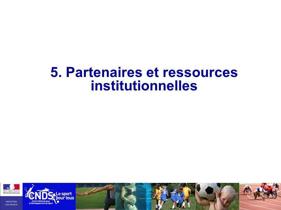 5. Partenaires et ressources institutionnelles
