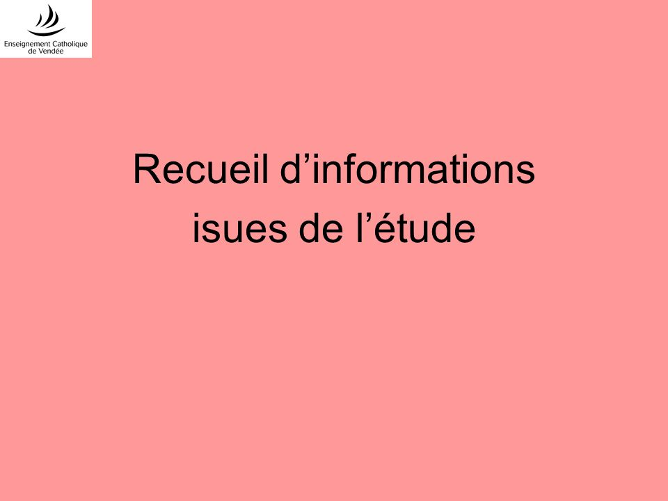Recueil dinformations isues de létude