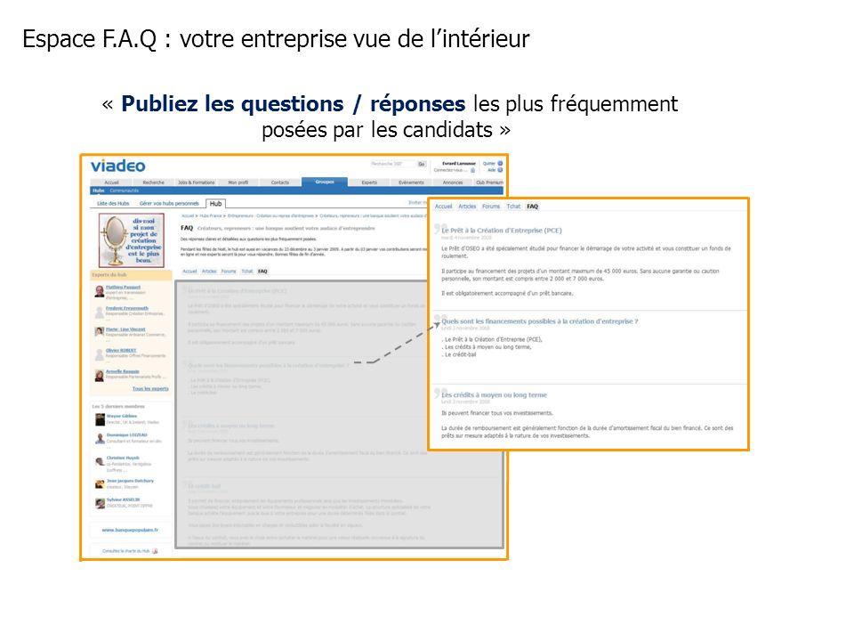 Espace F.A.Q : votre entreprise vue de lintérieur « Publiez les questions / réponses les plus fréquemment posées par les candidats »